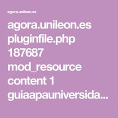 agora.unileon.es pluginfile.php 187687 mod_resource content 1 guiaapauniversidadvic2016_guia_elaborar_citas.pdf