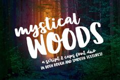 Mystical Woods: a script and caps font duo By geekmissy