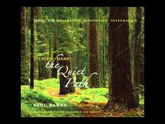 Paul Baker - Celtic Harp: The Quiet Path (Music for Relaxation, Meditati...