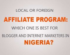 Local Vs Foreign Affiliate program: Which One Is Best To Promote As A Blogger And Intern...