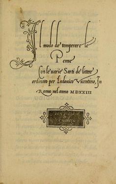 more@ - 1524 - La operina di Ludouico Vicentino, da imparare di scriuere littera cancellarescha by Arrighi, Ludovico degli; Arrighi