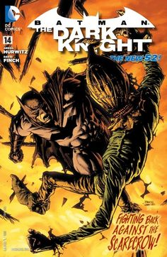 Batman: The Dark Knight (2011-) #14 Kidnapped and tortured by the Scarecrow, The Dark Knight is finally free and looking for serious payback!