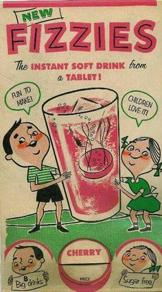 Do you remember drinking Fizzies?