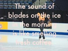 for the figure skater and hockey players Ice Skating Quotes, Figure Skating Quotes, Dexter Seasons, Skate 3, Ice Skating Dresses, Ice Skaters, Ice Dance, Ice Princess, World Of Sports