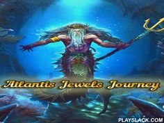 Atlantis: Jewels Journey  Android Game - playslack.com , Move colourful jewels along the screen equaling  3 and more same jewels. Get medieval wealth! Go looking for fabled wealths of Atlantis in this game for Android. plunge to the ocean extents and examine the demolishes of pretty palaces. Use your reasoning and measurement abilities to finish work and category jewels. attempt to finish levels using as small decisions as feasible. equal long lines of jewels to get bonuses.