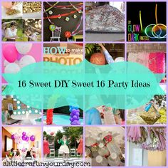 16 DIY Sweet 16 Party Ideas