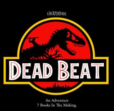 "The Dresden Files, Dead Beat ~ ""Jurassic Dresden"" by GillyPerkyGoth"