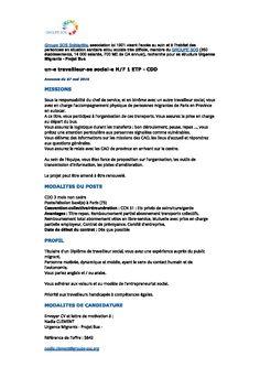 Groupe SOS Solidarités, association loi 1901 visant l'accès au soin et à l'habitat des personnes en situation sanitaire et/ou sociale très difficile, membre du GROUPE SOS (350 établissements, 14 000 salariés, 700 ME de CA annuel), recherche pour sa structure Urgence Migrants - Projet Bus un-e travailleur-se social-e H/F 1 ETP - CDD