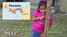 Pray for Panama with this short video: http://www.prayercast.com/panama.html • Pray for Holy Spirit fire and truth among nominal Christians.   • Pray for strong Christian impact on the multitude of nationalities passing through the Canal Zone.   • Pray for professing Christians to exemplify righteous living at home and in the marketplace