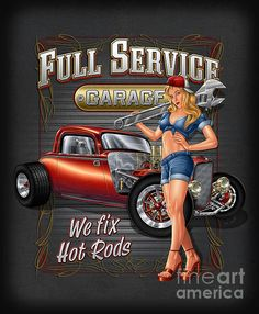 Full Service Garage Art Print by JQ Licensing. All prints are professionally printed, packaged, and shipped within 3 - 4 business days. Choose from multiple sizes and hundreds of frame and mat options. Pin Up Girl Vintage, Vintage Pins, Voitures Hot Wheels, Drawn Art, Pin Up Posters, Garage Art, Garage Signs, Vintage Metal Signs, Old Signs