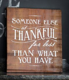 Custom Hand painted Sign  'Someone else is Thankful' on Etsy