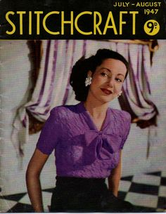 Stitchcraft July – August 1947 – The Sunny Stitcher. Comply with the hyperlink for different free classic knitting patterns. Limitless fashion and magnificence. Knitting Books, Loom Knitting, Free Knitting, Knitting Patterns, Vogue Knitting, Knitting Tutorials, Stitch Patterns, Knitting Magazine, Crochet Magazine