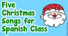 Fun for Spanish Teachers: Five Christmas Songs for Spanish Class Preschool Spanish, Spanish Lessons For Kids, Learning Spanish For Kids, Elementary Spanish, Preschool Songs, Spanish Language Learning, Teaching Spanish, Kids Songs, Foreign Language