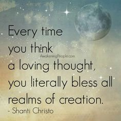 Think loving thoughts