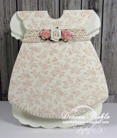 baby dress card by Deneen Treble.... post includes link to the template