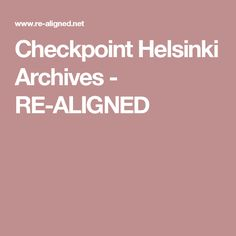 Checkpoint Helsinki Archives - RE-ALIGNED