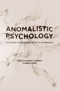 Anomalistic Psychology book cover ©Palgrave Macmillan