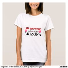 So proud to be from ARIZONA