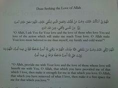 Rasulullah (ص) used to say these duas for seeking the Love of Allah...