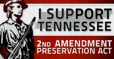 "2nd Amendment Preservation Act introduced in Tennessee, would make federal gun control, ""nearly impossible to enforce"""