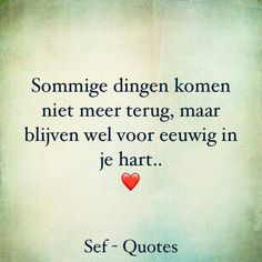 Heart Quotes, True Quotes, Sef Quotes, Real Love, My Love, Dutch Quotes, Strong Feelings, True Words, Cool Words