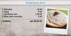 Recepty Ládi Hrušky - Polárková dort Camembert Cheese, Cheesecake, Desserts, Hana, Smoothie, Food, Tailgate Desserts, Deserts, Cheesecakes