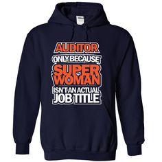 Auditor Because Superwomen Not Actual Job Title T Shirt, Hoodie, Sweatshirts