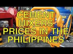 Cement Mixers, Prices In The Philippines. A selection of cement mixers and hollow block machines prices in the Philippines. Cement Mixers, Village People, Construction Business, Philippines, Youtube, Youtubers, Youtube Movies