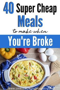 Check out these easy dirt cheap meals to make when you're on a budget. Here's the cheap food to buy when you're broke! dinner recipes cheap Dirt Cheap Meals to Make When You're on a Budget Super Cheap Meals, Dirt Cheap Meals, Cheap Meals To Make, Inexpensive Meals, Cheap Food, Simple Cheap Meals, Cheap Crock Pot Meals, Healthy Cheap Meals, Cheap Large Family Meals