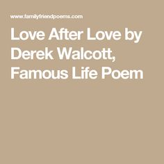 love after love poem by derek walcott poem hunter - 236×236
