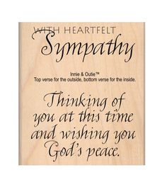 MSE My Sentiments Exactly Heartfelt Sympathy Mounted Stamp 2.5''x3''