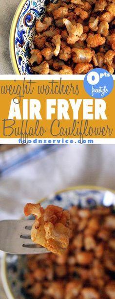 Air Fryer Buffalo Cauliflower Recipe :: ZERO FreeStyle Weight Watchers points!