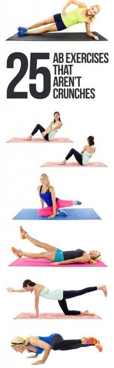 Ab Exercises That Aren't Crunches :http://yourfitnessworld.review/index.php/2015/07/26/ab-exercises-that-arent-crunches/