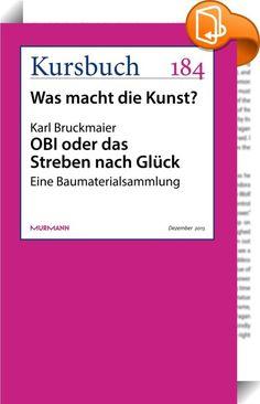"""OBI oder das Streben nach Glück    :  Karl Bruckmaier beschreibt den Pop, der nicht einmal ein Vier-Buchstaben-Wort sei, als eine Form der Selbstermächtigung und Selbstaneignung der Kunst und damit eine Erweiterung des Zugangs zu den künstlerischen Produktionsmitteln: """"Pop ist die Kunst der vielen, ist die Kunst der Menschen, die sich im Lauf der Jahrzehnte, nein Jahrhunderte selbst ermächtigt haben zu Wesen, die sich von den Priestern, vom Adel, vom Bürger und seinem Genie nicht mehr ..."""
