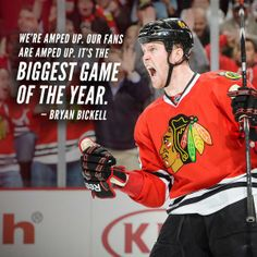 """It's the biggest game of the year."" - Bryan Bickell #Blackhawks"