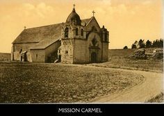 The Cardinell-Vincent Postcards of the California Missions, Selected Asistencia and the Royal Presidio Chapel of Monterey.
