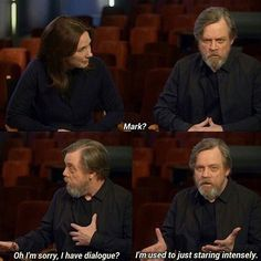 Why Mark Hamill is the best. Star Wars VII The Force Awakens cast interview Mark Hamill, Star Wars Rebels, Star Wars Jokes, Anakin Vader, Darth Vader, Starwars, Funny Memes, Hilarious, The Force Is Strong
