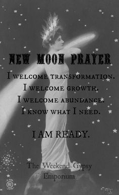 New Moon Prayer. - Pinned by The Mystic's Emporium on Etsy