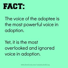 Adoption is about the adoptee #adoption #adoptee