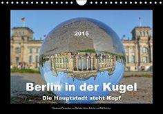 Berlin in der Kugel - Die Hauptstadt steht Kopf (Wandkalender 2015 DIN A4 quer): Glaskugel-Fotografien von bekannten Sehenswürdigkeiten der deutschen Hauptstadt Berlin. (Monatskalender, 14 Seiten) von Barbara Hilmer-Schröer und Ralf Schröer http://www.amazon.de/dp/3664073711/ref=cm_sw_r_pi_dp_8ASTub1MX5MYC