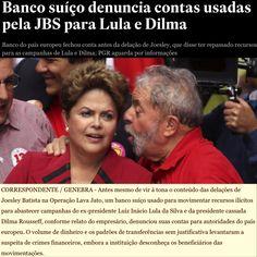 Banco suíço denuncia contas usadas pela JBS para Lula e Dilma [Estadão] http://politica.estadao.com.br/noticias/geral,suica-viu-transacao-atipica-em-contas-atribuidas-ao-pt,70001823007 ②⓪①⑦ ⓪⑥ ⓪② #LulaNaCadeia