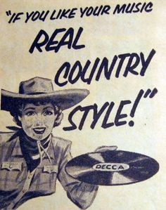 "Decca ""If you like your music REAL COUNTRY STYLE!"""