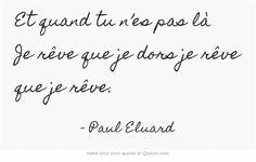 Paul Eluard • ~ citation français ~