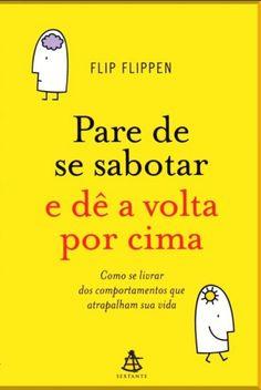 Baixar Livro Pare de Se Sabotar e De a Volta por Cima - Flip Flippen em ePUB mobi e PDF