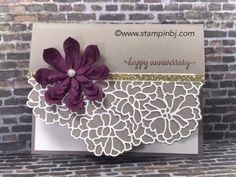 BJ's Stampin' Spot: Occasions & Sale-a-Bration 2017 So in Love stamp set, So Detailed Thinlits, Oh So Succulent framelits Die Cut Cards, Love Cards, Wedding Anniversary Cards, Wedding Cards, Happy Anniversary, Stampin Up Anleitung, Birthday Cards, Birthday Images, Birthday Quotes