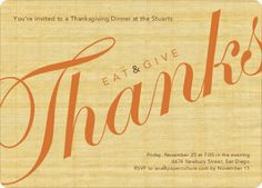 Eat & Give Thanks Thanksgiving Invitations from First Step In Becoming Fabulous Hostess...