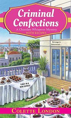 Criminal Confections by Colette London 2-3-15