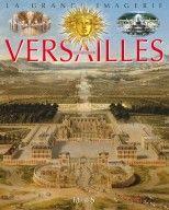 Auteur : LIEVEAUX-BOCCADOR, Sabine Editeur : Fleurus _ La vie de château à VERSAILLES !