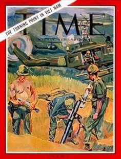 1965 Time Magazine Vietnam War  Publish Date: Oct. 22, 1965  Cover Story: South Vietnam: A New Kind of War