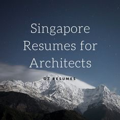 Singapore Resumes for Architects #resumewritersingapore #resumeservicessingapore #ozresumes http://www.ozresumes.net/resume-writer-services-singapore/singapore-resumes-for-architects/